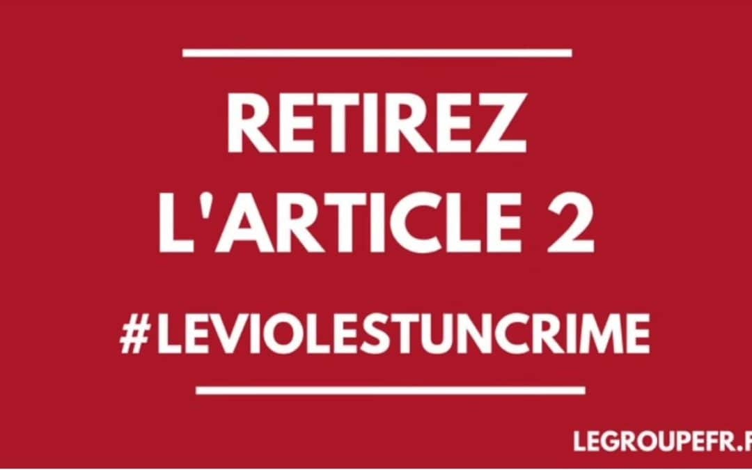 #LeViolestUnCrime : retirez l'article 2 !